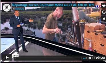Reportage TF1 Couteaux Morta – JT de 13h